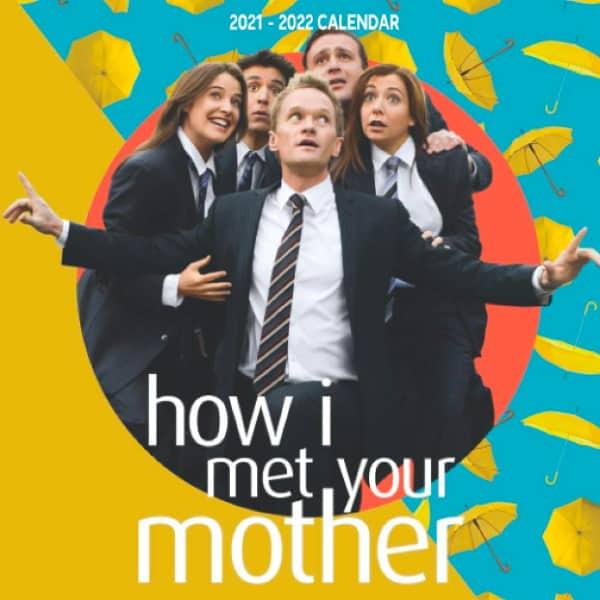Calendario 2021/2022 How i met your mother